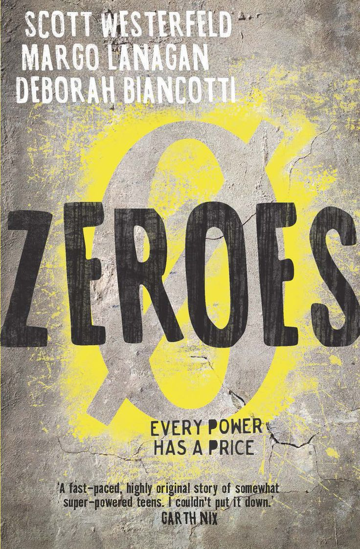 €�zeroes Is An Ambitious Book A Collaboration Between Three Authors, Zeroes  Tells The