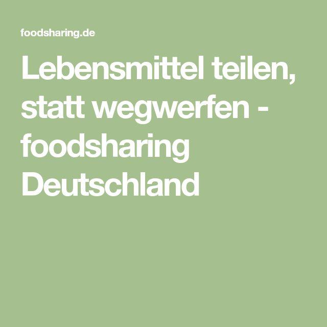 Lebensmittel teilen, statt wegwerfen - foodsharing Deutschland