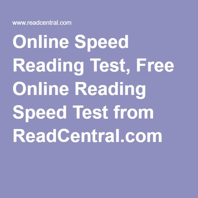 Online Speed Reading Test, Free Online Reading Speed Test from ReadCentral.com