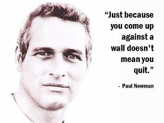 Paul Newman  --  If you don't have enemies, you don't have character.