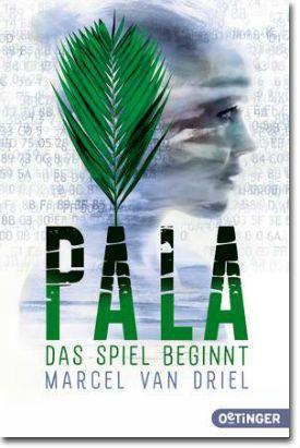 Pala von van Driel, Marcel, Jugendbücher, Krimi & Thriller, Digitale Welt, Spannung