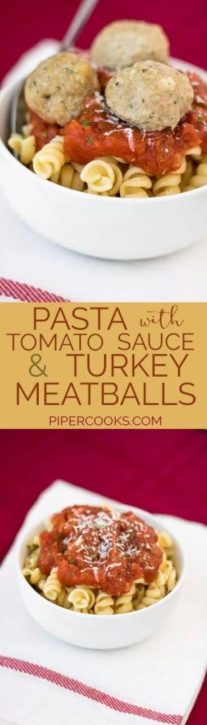 Pasta with Tomato Sauce and Italian Turkey Meatballs. Easy and health weeknight meal. Quick family dinner! Recipe from @pipercooks Pipercooks.com