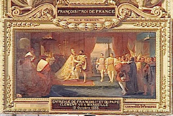 Interview of Francis I and Pope Clement VIII at Marseille 13 october 1533 by Philippe Lariviere and François Xavier Dupre in 1837.