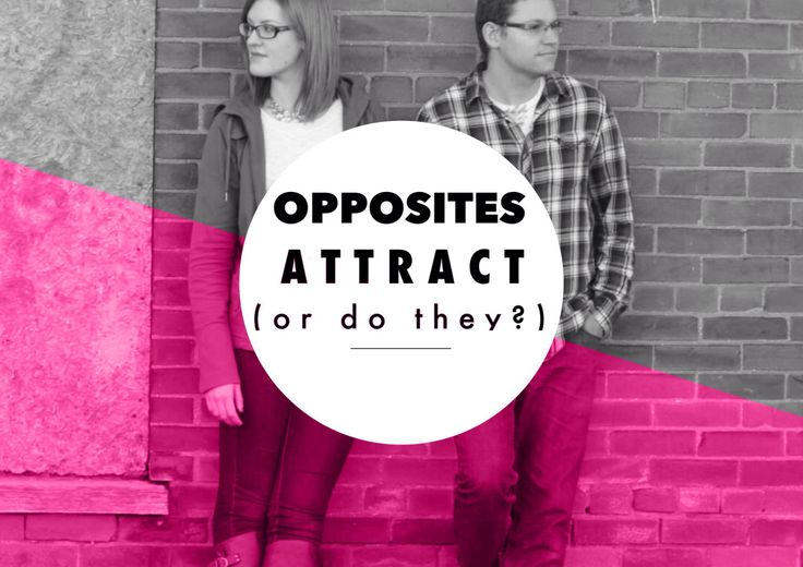 OPPOSITES ATTRACT (OR DO THEY?) They say that opposites attract. And usually when 'they' say that, they mean in romance. But is it really such a good idea to find 'your opposite' for a relationship? Are we really attracted to peo...
