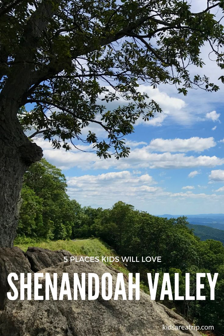 There are many places to spend time in the Shenandoah Valley of Virginia, but these are the things kids will love to do in the area. - Kids Are A Trip