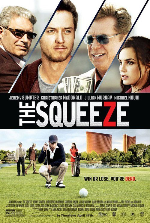 The Squeeze Full Movie Online Streaming 2015 check out here : http://movieplayer.website/hd/?v=3248600 The Squeeze Full Movie Online Streaming 2015  Actor : Jeremy Sumpter, Katherine LaNasa, Christopher McDonald, Jason Dohring 84n9un+4p4n