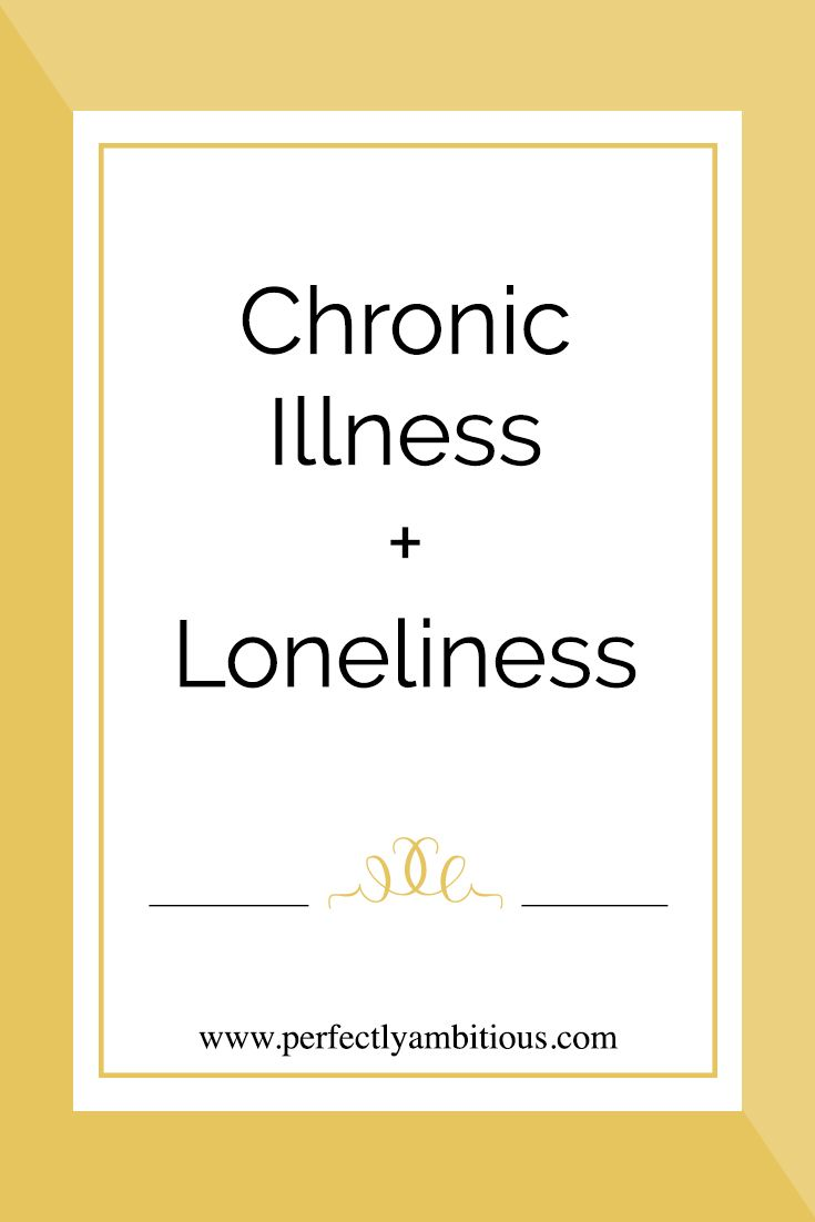 Are you a chronic illnesses warrior that struggles with loneliness or isolation? Click the link to read about my experience!