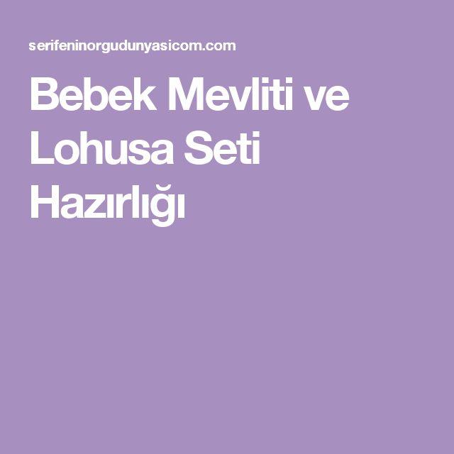 Bebek Mevliti ve Lohusa Seti Hazırlığı
