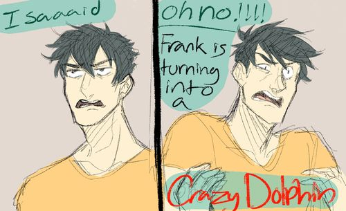 Crazy Dolphin Part 1 by canary-chan - Percy and Frank - The Mark of Athena