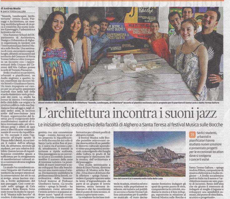 La Nuova Sardegna, 2 settembre 2016  #AaA #CoastalLandscapeArchitectures #FestivalMusicasulleBocche #AaA