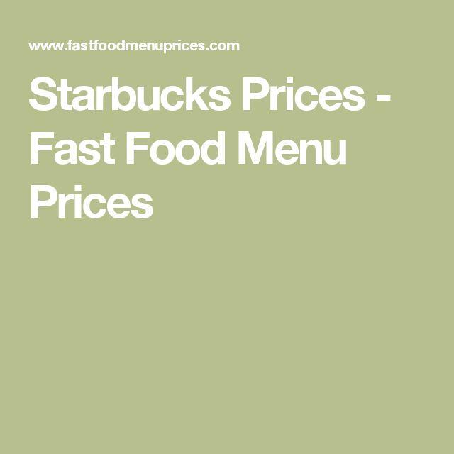 Starbucks Prices - Fast Food Menu Prices