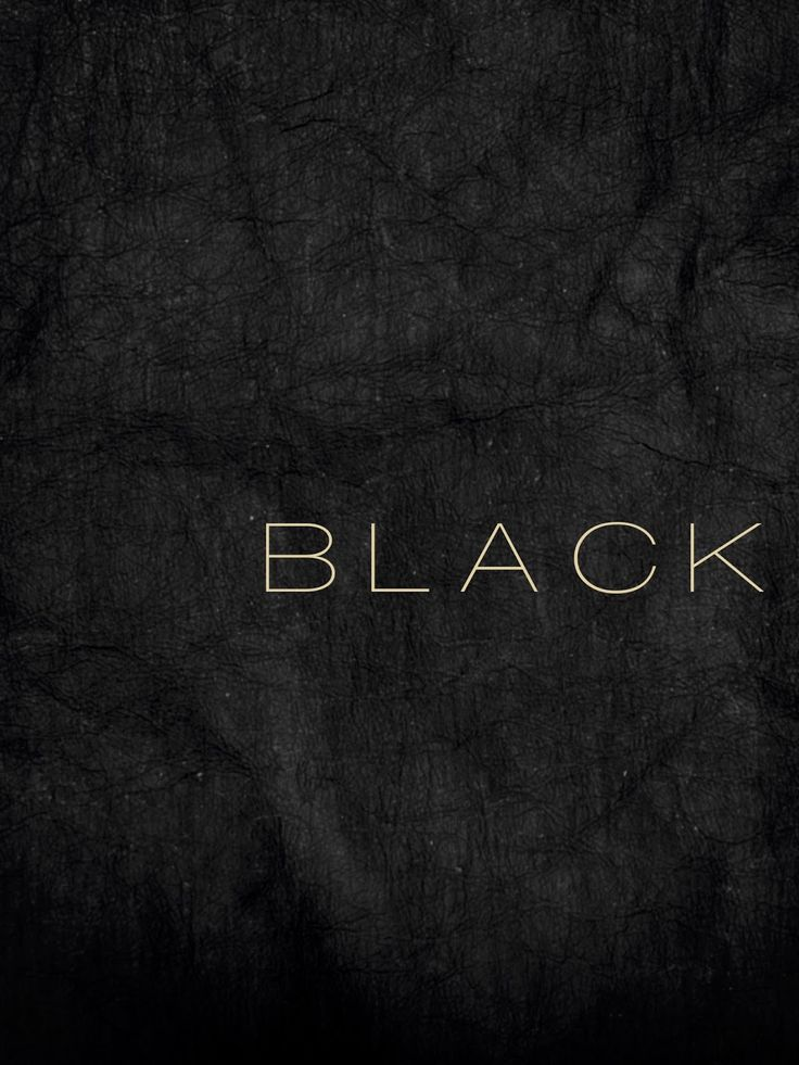 Black | 黒 | Kuro | Nero | Noir | Preto | Ebony | Sable | Onyx | Charcoal | Obsidian | Jet | Raven | Color | Texture | Pattern | Styling | Typography
