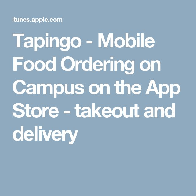 Tapingo - Mobile Food Ordering on Campus on the App Store - takeout and delivery