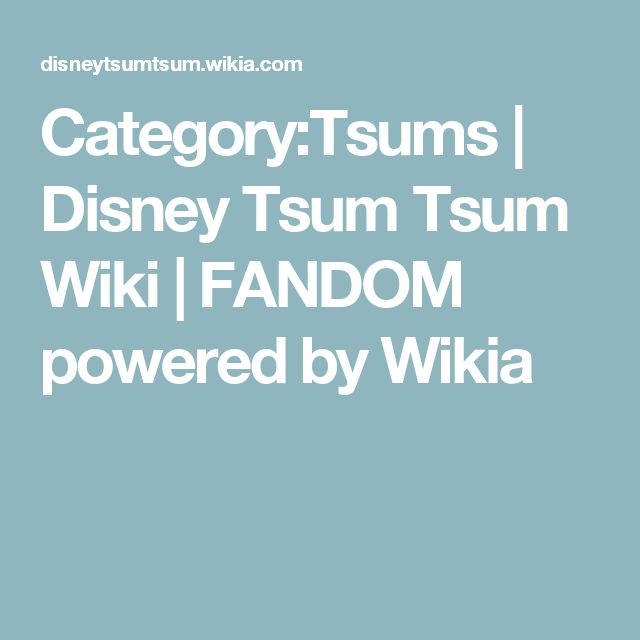 Category:Tsums | Disney Tsum Tsum Wiki | FANDOM powered by Wikia