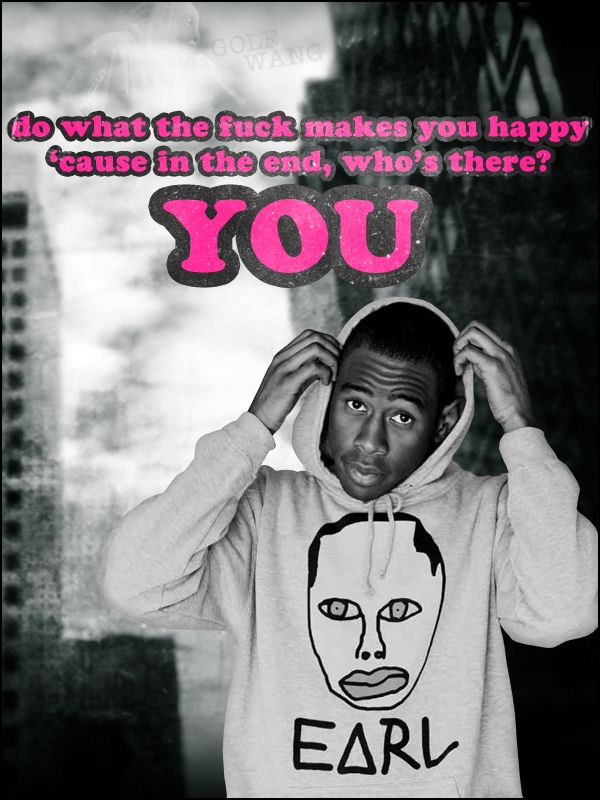Tyler The Creator Quotes Tyler The Creator  Postercreepncrawl  Quotes  Pinterest