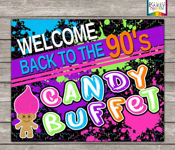 Back To The 90s Retro Birthday Party Candy Buffet Sign - Digital Printable 8x10 .jpg ***This is a DIGITAL File - No items will be shipped - After Checkout you will be prompted to the download page. *** ★★★★★★★★★★★★★★★★★★★★★★★★★★ This listing is for the High Resolution PRINTABLE