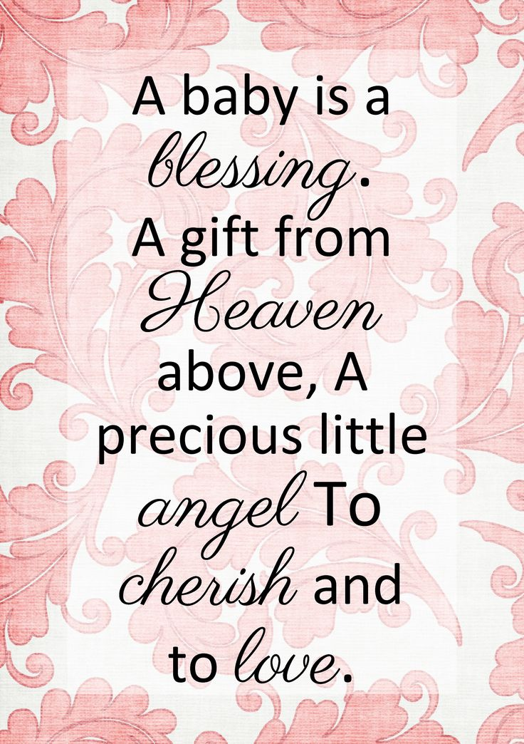 Baby Blessing Quotes Simple A Baby Is A Blessing A Gift From Heaven Above A Precious Little