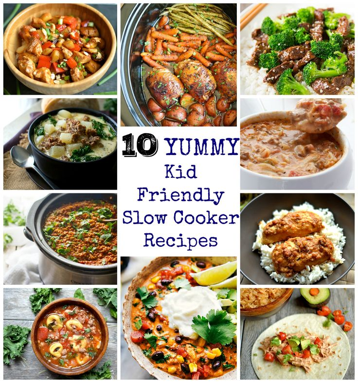 10 Yummy and Kid-Friendly Slow Cooker Recipes