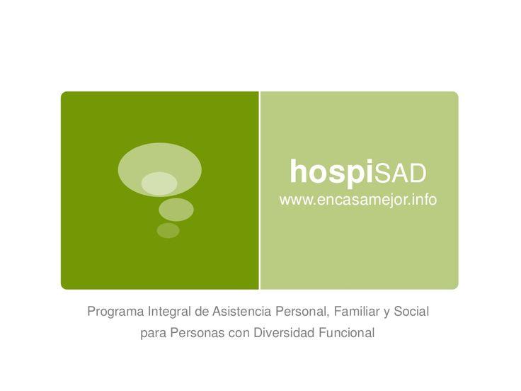 HospiSAD, servicio de ayuda a domicilio integral de Dependentias, para crónicos y personas con diversidad funcional