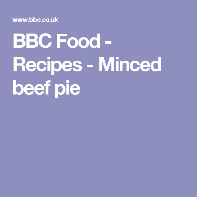 BBC Food - Recipes - Minced beef pie