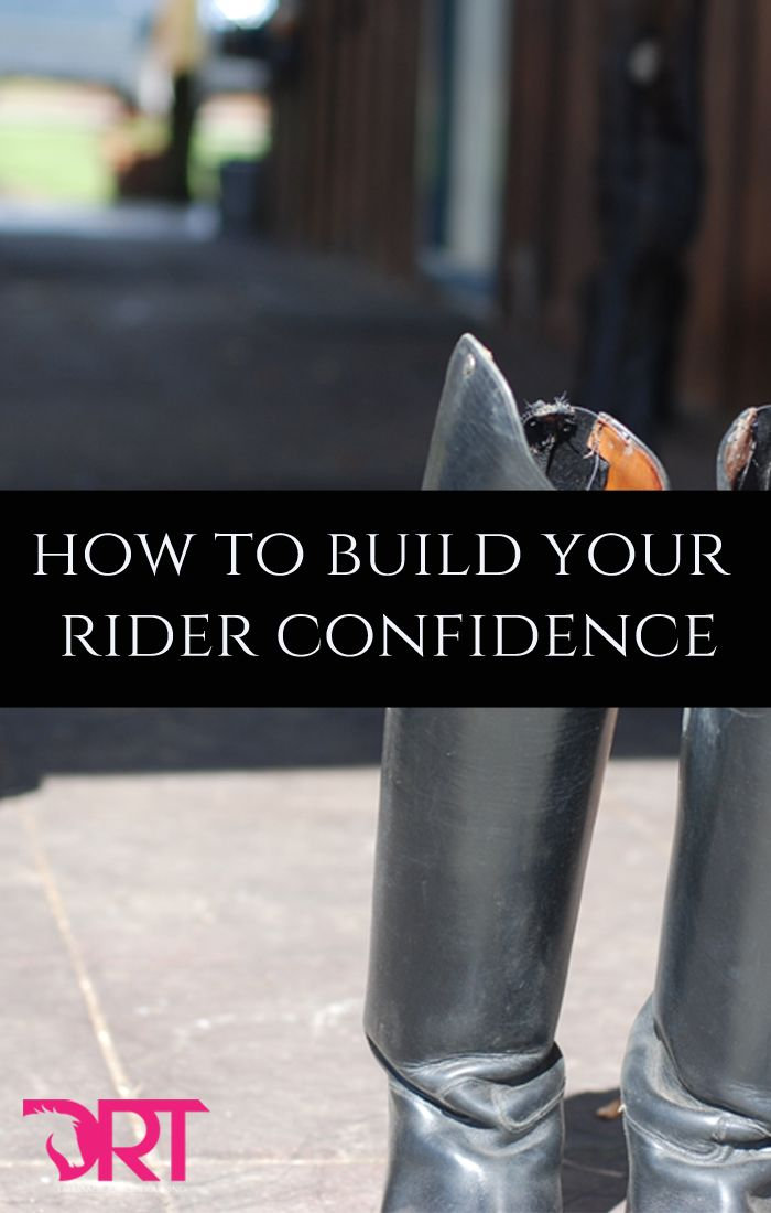 Tips on how you can build your confidence in the saddle