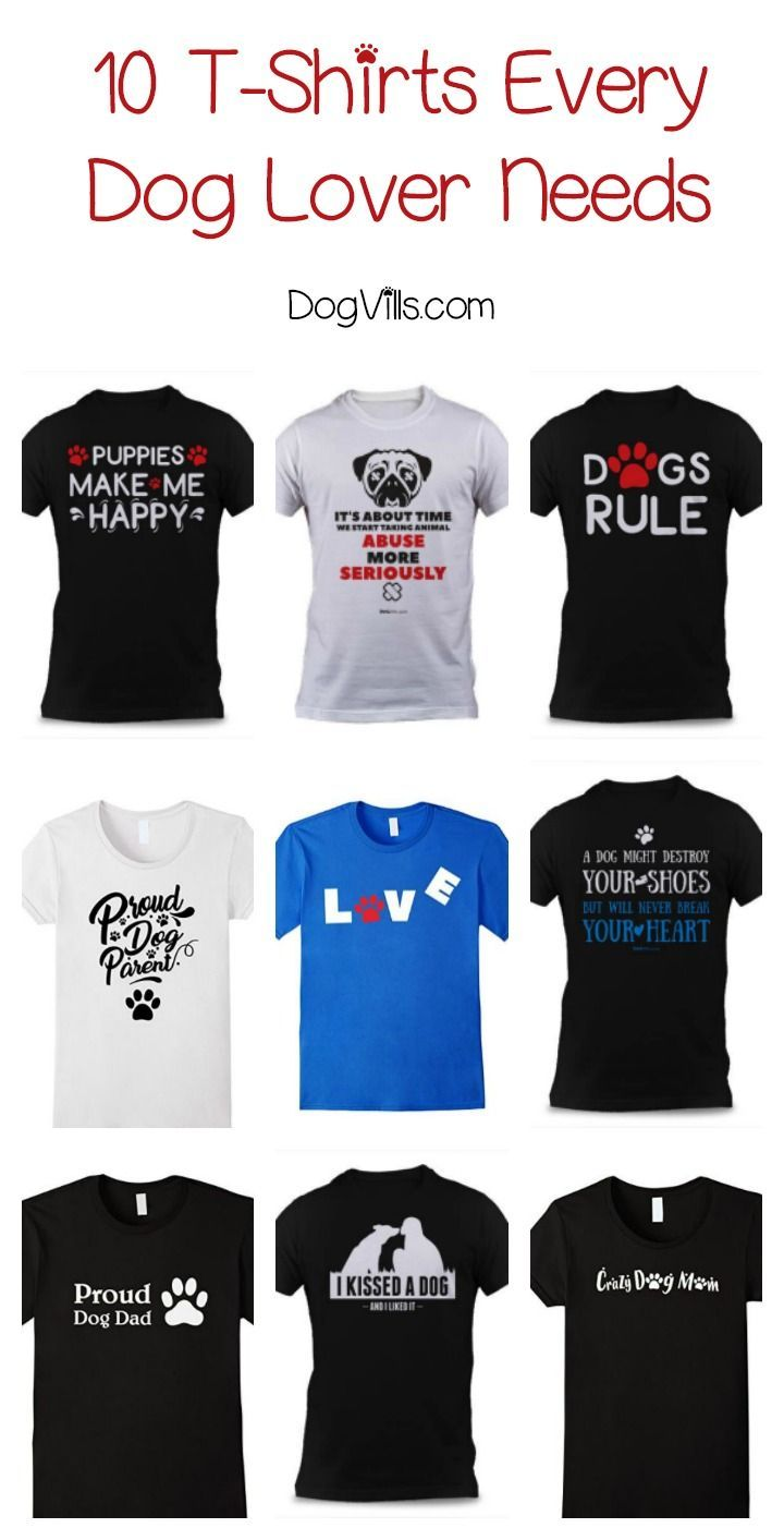 20bcb3d74513 Looking for the perfect gift idea for the dog lovers in your life? Check  out these 10 spectacular t-shirts that show off your pet parent pride!