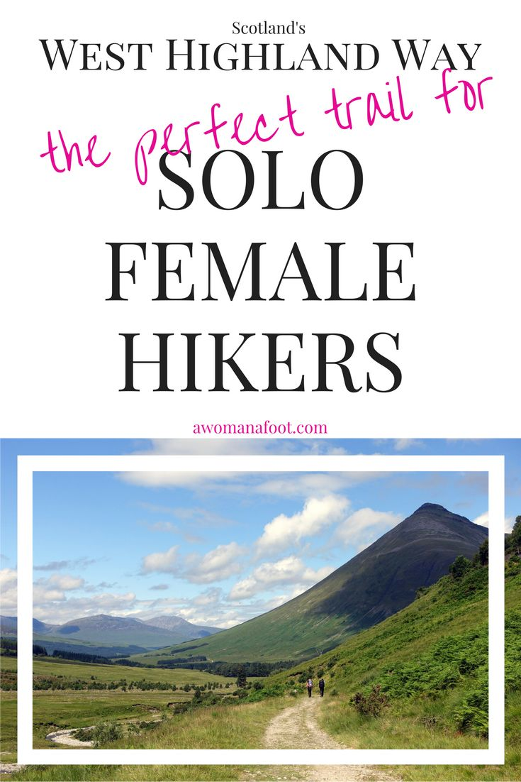 West Highland Way in Scotland is probably the best trail for (beginners) solo hikers. Check it out! awomanafoot.com