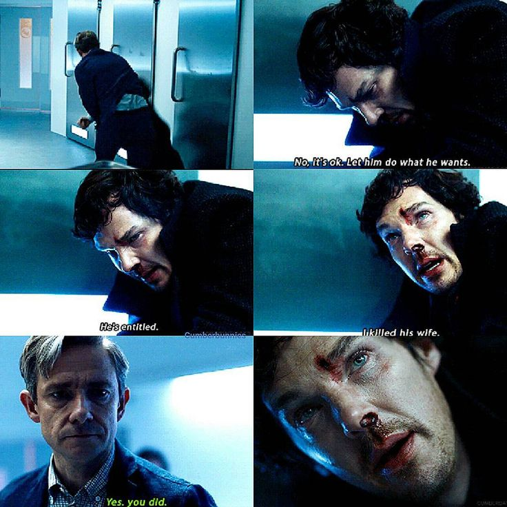 """No, it's okay. Let him do what he wants. He's entitled. I killed his wife"" - #Sherlock and John ((That fight... OMG!))"