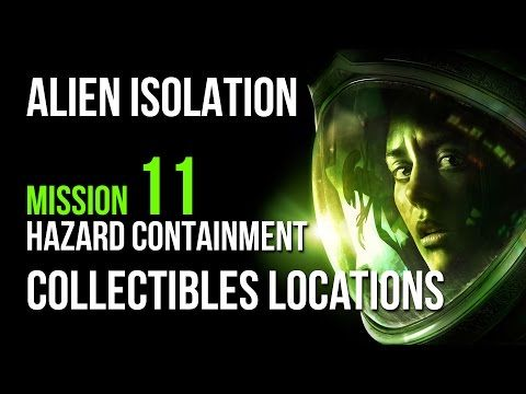 Alien Isolation Mission 11 Collectibles Locations Guide – VGFAQ