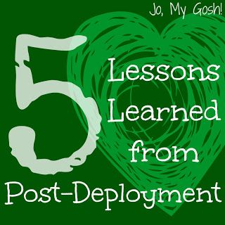 Jo, My Gosh!: Five Lessons I Learned from Post-Deployment
