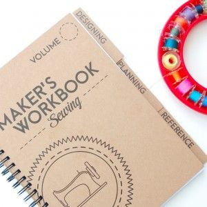 Maker's workbook: Beautifully designed sewing planner/record