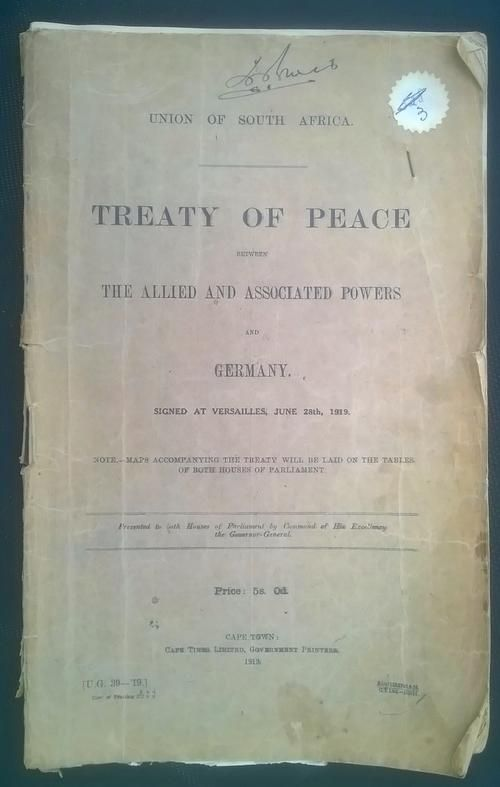 Buy VERY RARE.Union of South Africa Treaty of Versailles 1919. THE ONLY ONE OFFERED ON THE INTERNET.for R20,000.00