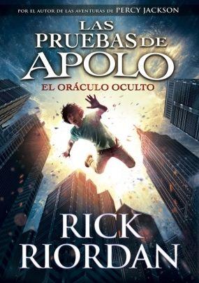 """Rick Riordan no para y pronto podremos disfrutar en España de la primera parte de """"Las Pruebas de Apolo: El Oráculo Oculto. El 28 de Noviembre en librerías"""