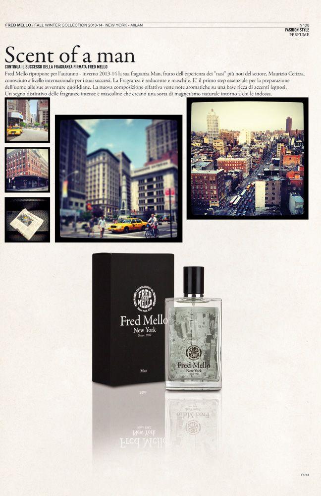 Fragraze Fred Mello  #magazine fall winter collection#fredmello #fredmello1982 #newyork #advcampaign#accessories#fallwinter13 #accessible luxury #cool #usa #mancollection