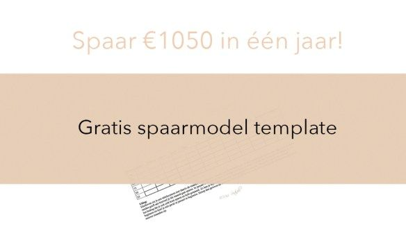 GRATIS spaarmodel template - spaar 1050 Euro in één jaar