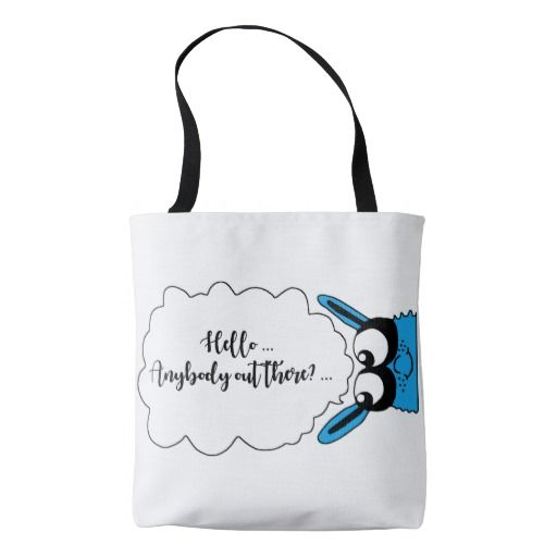Hello anybody out there Bag