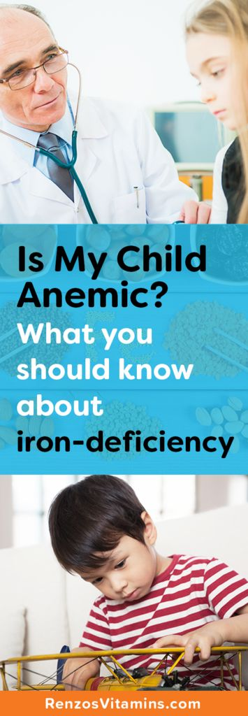 Is my child Anemic? Know the signs. Iron Deficiency | Anemia | Sickle-cell | sickle-cell trait | Health | Iron | Children Vitamins | Supplements | Renzos | Kids | Nutrition | Sugar Free