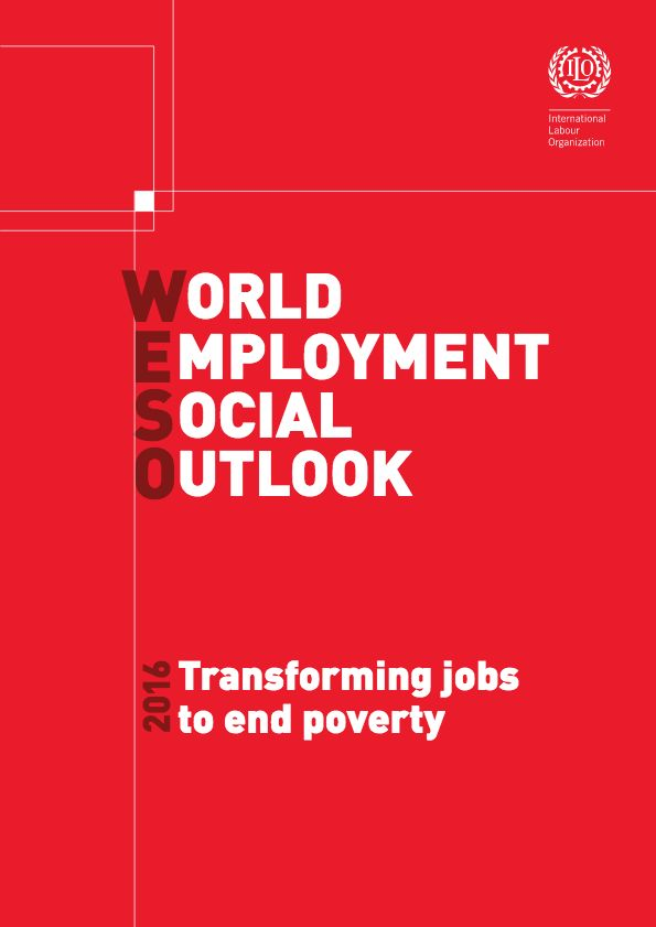 ILO (International Labour Organization).  2016. World Employment and Social Outlook 2016: Transforming Jobs to End Poverty. Geneva.
