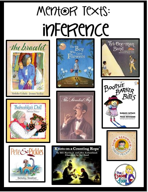 Tips for teaching inferences: Mentor texts are a great tool to teach reading strategies.