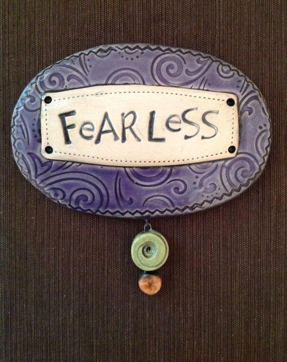 "$34.00 Ceramic Wall Plaque ""Fearless""  © Malena Bisanti-Wall Studio"