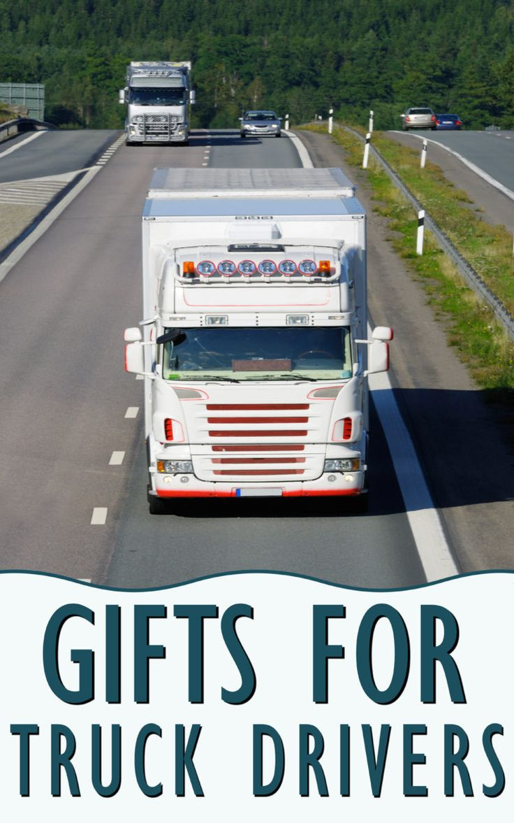 Best Gifts for Truck Drivers They Will Appreciate | Gift Ideas for Your Favorite Truck Driver | truck driver gifts ideas | gifts for a truck driver | 	trucker gifts truck drivers