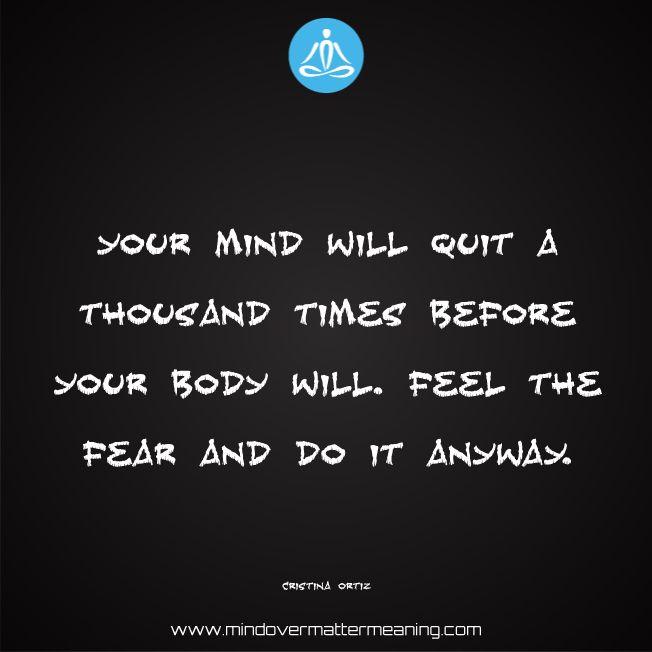Mind over matter quotes - Cristina-Ortiz