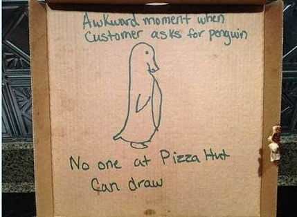 An Awkward Penguin | Community Post: 8 Pizza Delivery Instructions To Make Your Day