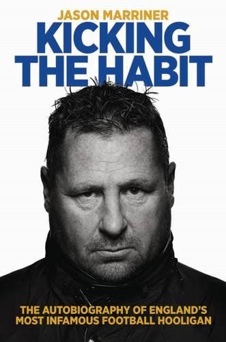 Kicking the Habit: The Autobiography of England's Most Infamous Football Hooligan #soccer #football #book http://wag.so/SoccerBooksNOW