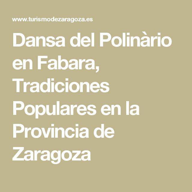 Dansa del Polinàrio en Fabara, Tradiciones Populares en la Provincia de Zaragoza