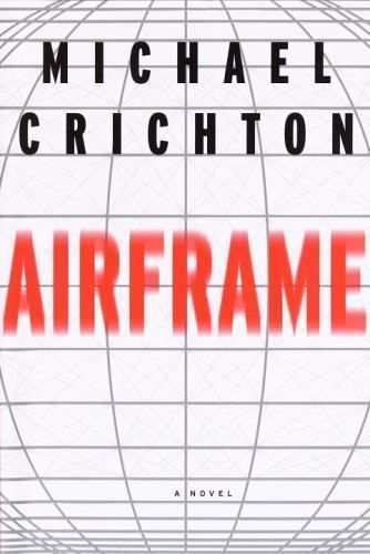 Airframe by Michael Crichton (Hardcover) FREE SHIPPING