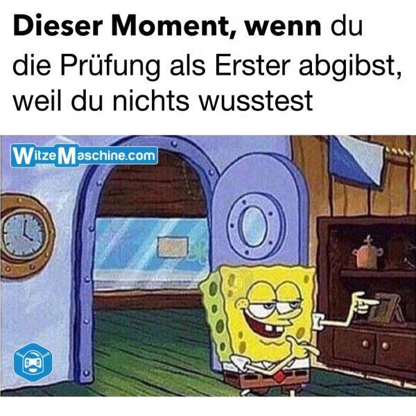 Dieser Moment, wenn du als Erster die Prüfung abgibst - Spongebob Fail deutsch