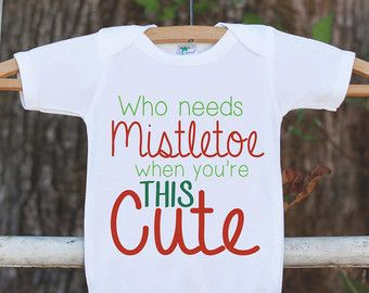 Kids Christmas Outfit Who Needs Mistletoe When You Re