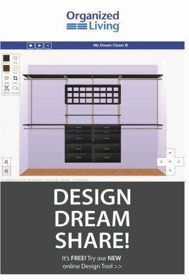 See your dream closet come to life with a new 3D online closet design tool. Click the image to try it now.