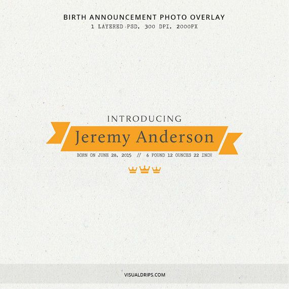 Birth Announcement Photo Overlay  INSTANT DOWNLOAD by Visualdrips